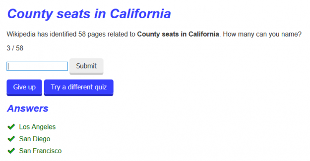 "Quiz asking players to name ""County seats in California"". There are 58 possible answers, but only three have been identified so far."